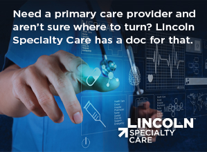Lincoln Specialty Care Ad